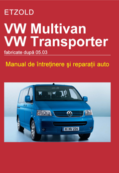 Manual de reparatie VW Multivan si Transporter